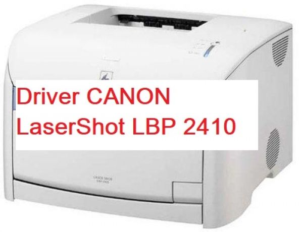 Canon LBP-2410 Printer Driver Download