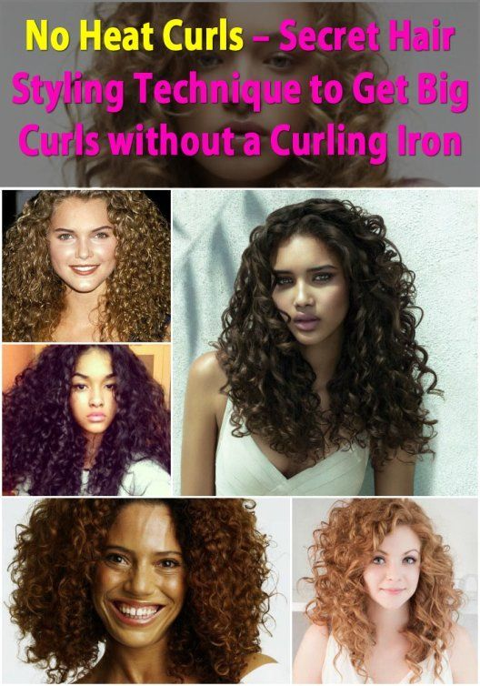 Heat Curls – Secret Hair Styling Technique to Get Big Curls without