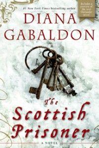 8/11/13  (audio) The Scottish Prisoner by Diana Gabaldon Lord John Grey