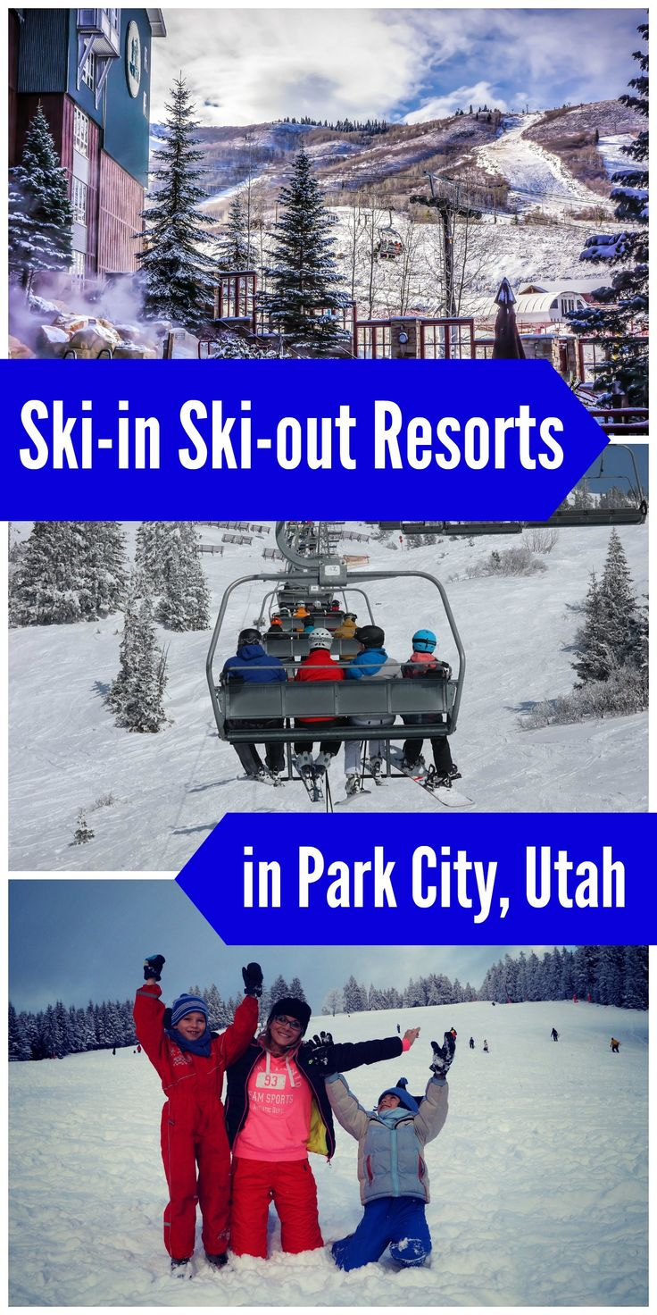 Family ski trip?  Try these awesome ski-in ski-out resorts in Park City Utah!