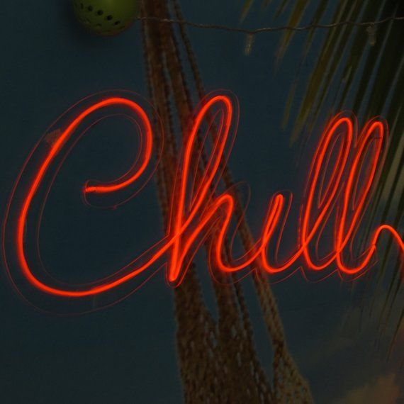 Chill Neon Sign Neon Art Wall Art Light Up Letters Wire Wall Word Handmade Neon Neon Sign Light Wall Decoration Wall Sign Decor Neon Signs Light Up Signs Light Up Letters