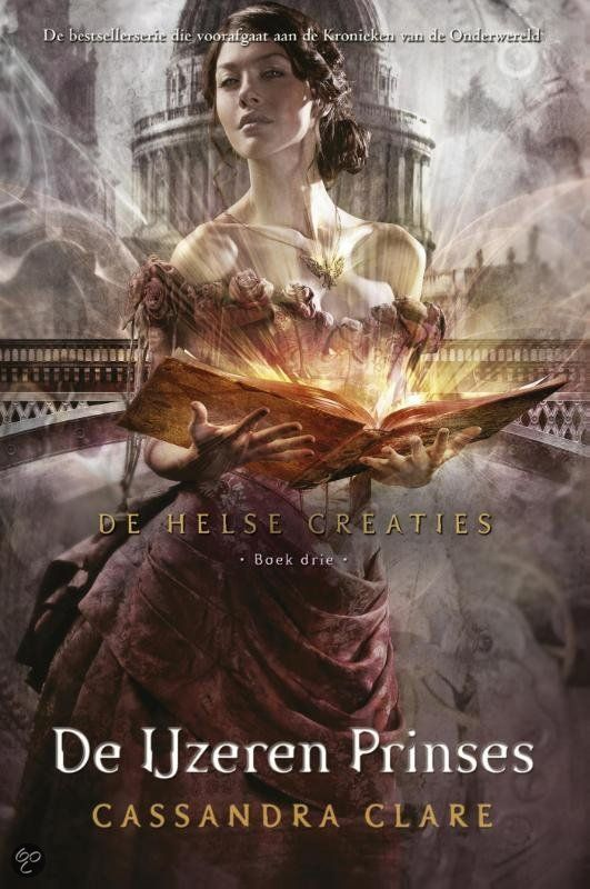 De Helse Creaties Boek drie: De IJzeren Prinses - Cassandra Clare (Miranda)