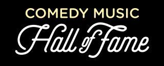 Comedy Music Hall of Fame
