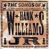 The Songs of Hank Williams, Jr.: A Bocephus Celebration [CD]