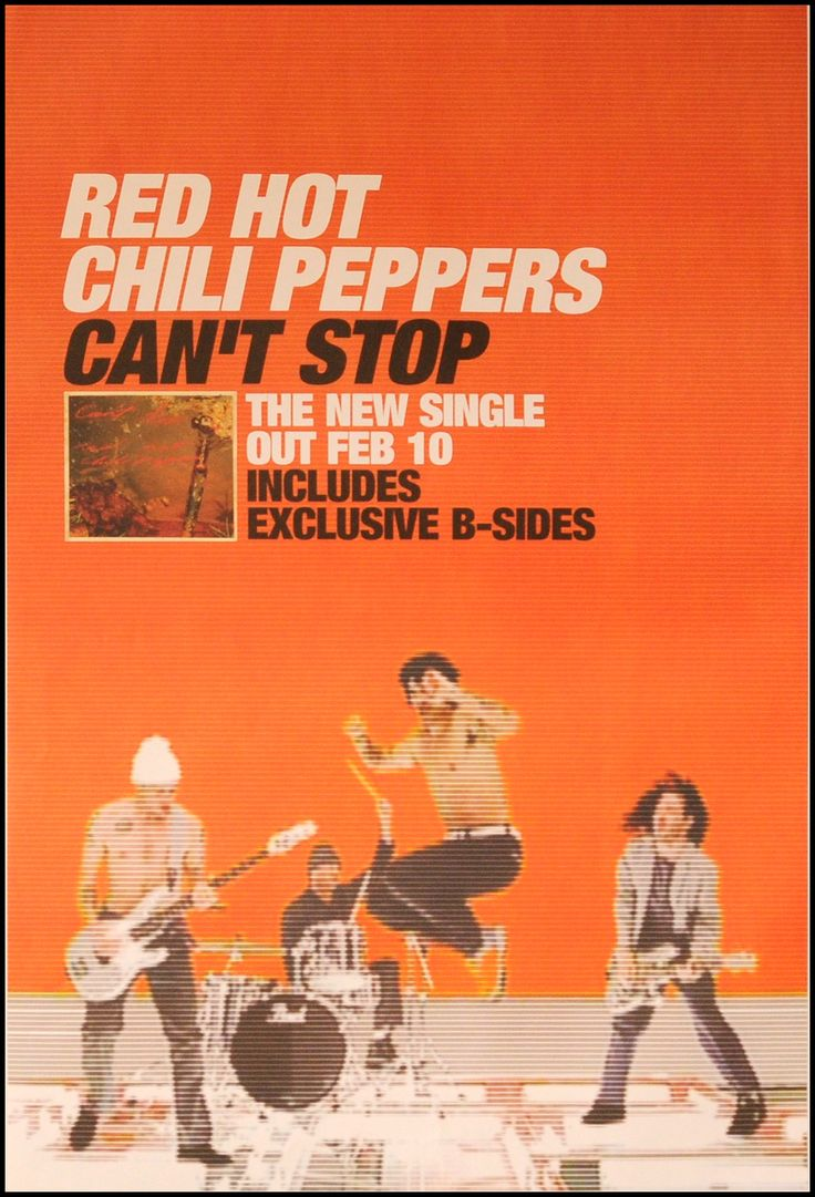 Red Hot Chili Peppers poster - Can't Stop. My very first and favourite Peppers' music video.