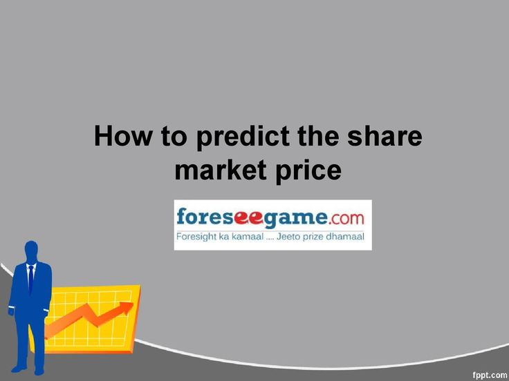 How to predict the share market price