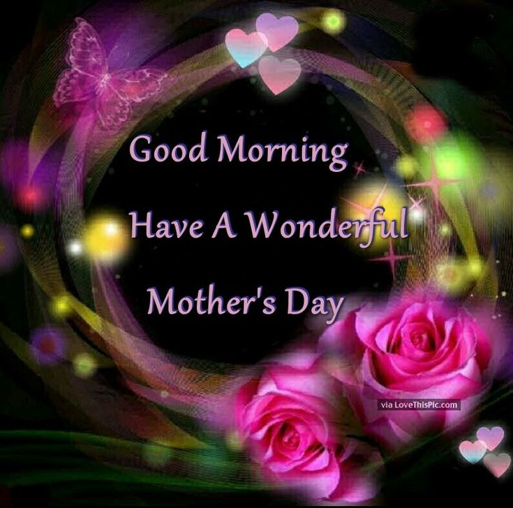 Good Morning Mom Quotes : Best mother s day blessings images on pinterest