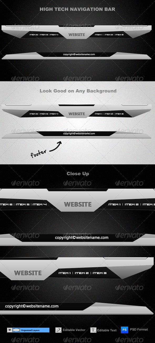 High-Tech Navigation Bar #GraphicRiver High Tech Navigation Bar Introduction: High-Tech looking navigation bar. Useful for mostly any kind of website specially websites related to technology and video games. All layers are organized and editable. Footer is also included in order to maintain the over all theme of website. Fonts Used: 1. N-Gage ( .dafont /n-gage.font). 2. Segoe UI Related Products Created: 30January11 GraphicsFilesIncluded: PhotoshopPSD HighResolution: No Layered: Yes…