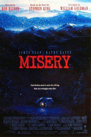 Misery. Based on a Stephen King novel.