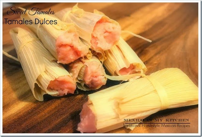 Sweet Tamales, how to make them step by step. Sweet and easy with many filling options.  Enjoy! Provecho!