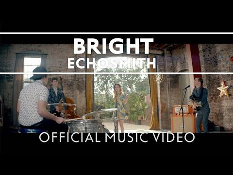 Bright By Echosmith Support this song by leaving a comment, a thumbs up, or sharing it with your friends. Echosmith's new album, Talking Dreams, is available...