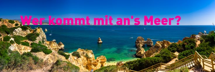 So wunderbar sieht es an der portugiesischen Algarve aus:  http://www.lastminute.de/reisen/portugal/algarve/?lmextid=a1618_181_e30