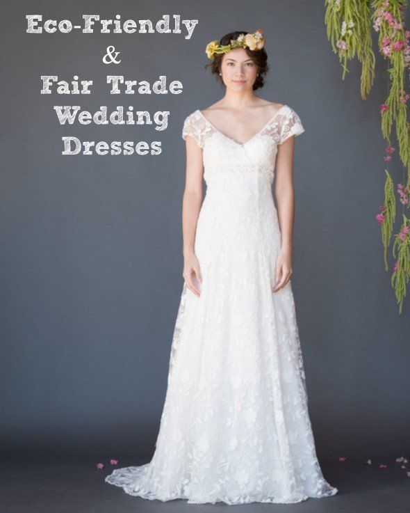Where to find stylish eco-friendly and fair trade wedding gowns