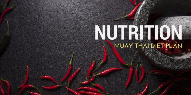 Muay Thai Diet Plan – All about Thaiboxers Nutrition