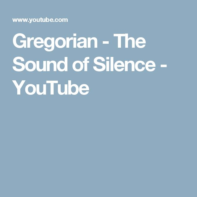 Gregorian  - The Sound of Silence - YouTube