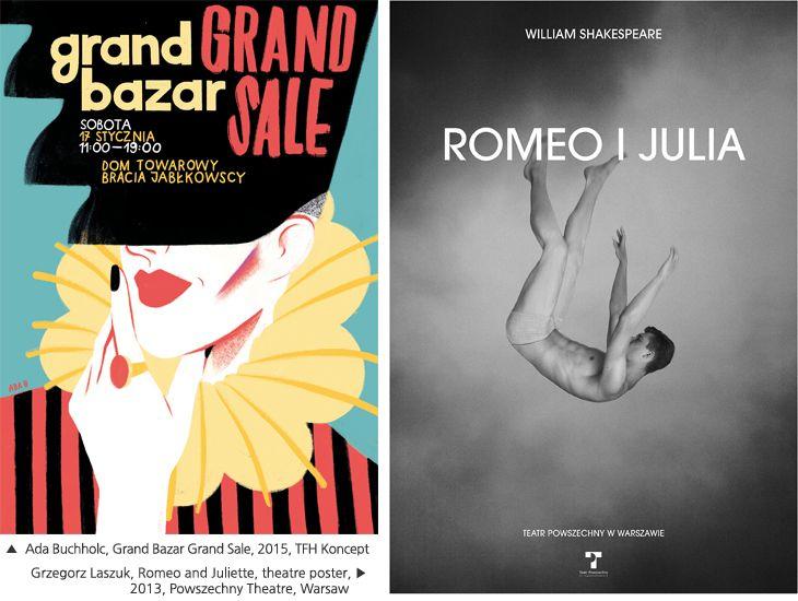 Ada Buchholc, Grand Bazar Grand Sale, 2015, TFH Koncept/Grzegorz Laszuk, Romeo and Juliette, theatre poster, 2013, Powszechny Theatre, Warsaw