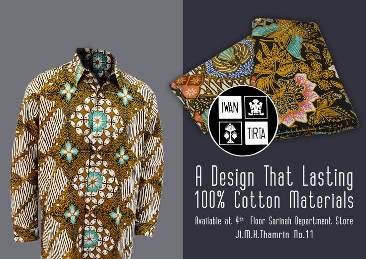 IWAN TIRTA BATIK A Design That Lasting