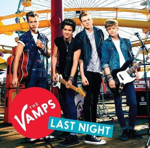 The Vamps - Last Night