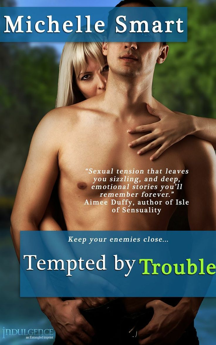 Tempted by Trouble (Entangled Indulgence) - Kindle edition by Michelle Smart. Romance Kindle eBooks @ Amazon.com.