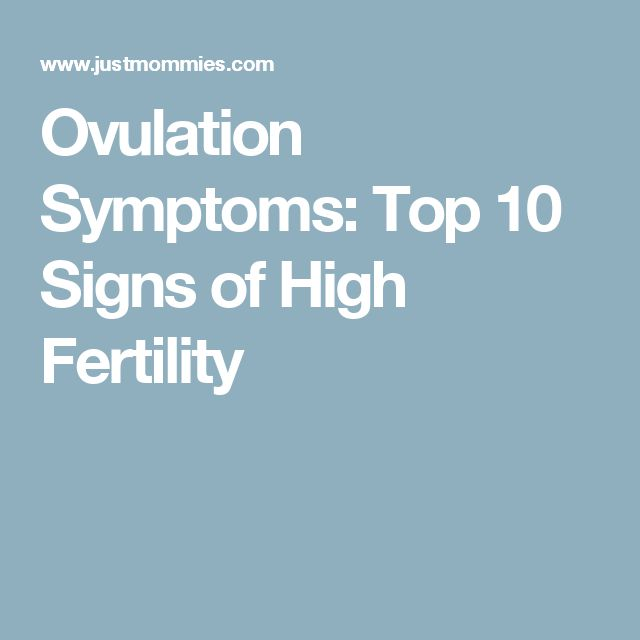 Ovulation Symptoms: Top 10 Signs of High Fertility