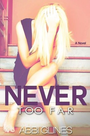 Never Too Far (Fallen Too Far, #2)-Cannot wait for this book to come out....