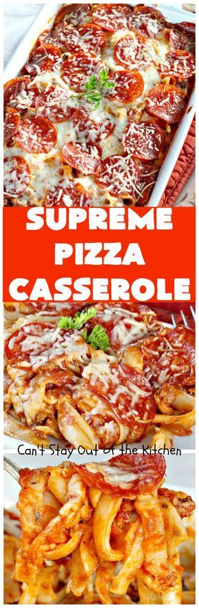 Supreme Pizza Casserole   Can't Stay Out of the Kitchen   this fantastic #pasta #casserole is filled with #fettucini, #mozzarella, #parmesan & #pepperoni. It's like eating #pizza in #pasta form! Totally delicious & kid friendly. #beef