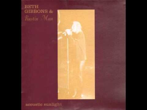 Funny Time of Year - Beth Gibbons & Rustin Man - Acoustic Sunlight