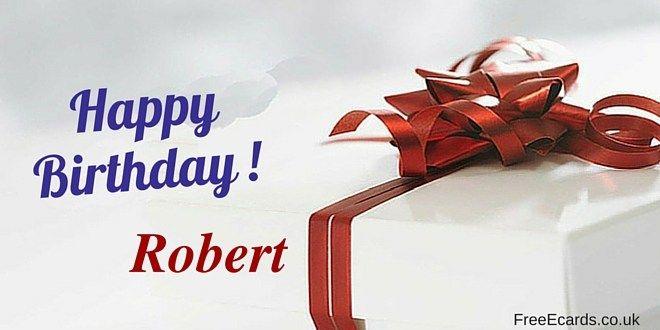 100 Happy Birthday Robert Wishes Cake Images Funny Meme Gif