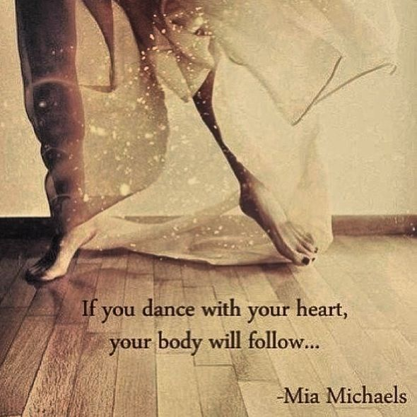 -Mia Michaels  Now, to implement this in life...