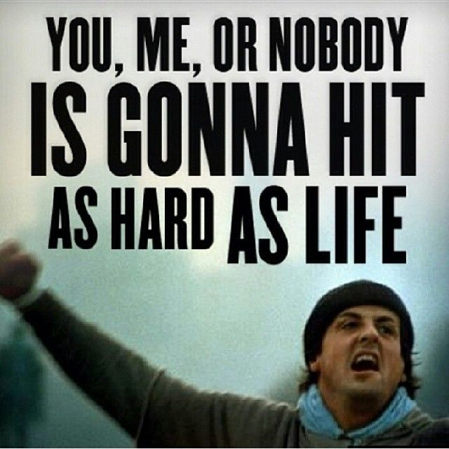 Rocky Balboa Life Is Hard Quote: 188 Best Images About Rocky / Boxing Workouts On Pinterest