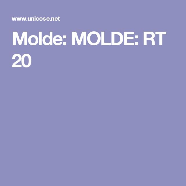 Molde: MOLDE: RT 20