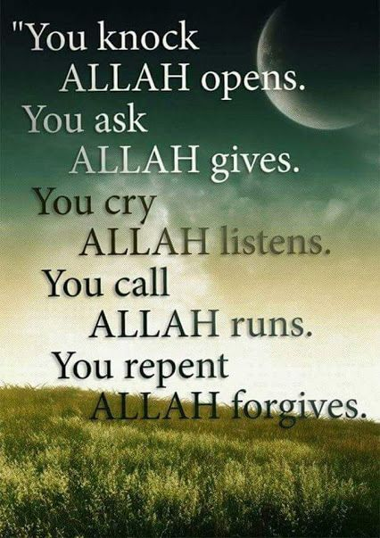 You Repent Allah Forgives.
