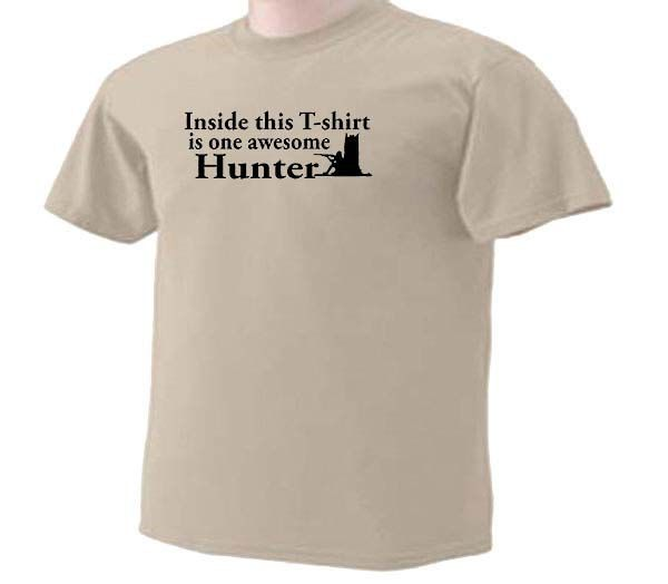 Inside This T-Shirt Is One Awesome Hunter Gun Hunting Sport T-Shirt by TeeDesignsbyVR on Etsy