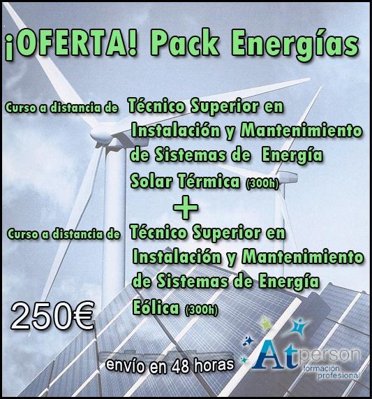 ¡OFERTA! 2x1 en ENERGÍAS RENOVABLES  Curso a distancia de Técnico Superior en Instalacion y Mantenimiento de Sistemas de Energía Solar Térmica (300h) + Curso a distancia de Instalación y Mantenimiento de Sistemas de Energía Eólica (300h) por solo 250€ (envío en 48 horas) Interesados: 969240218 SOLO UN PACK DISPONIBLE
