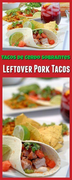 Tacos de cerdo sobrantes, Leftover Pork Tacos Recipe.