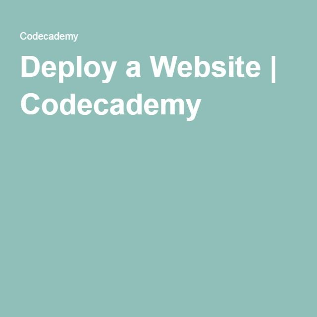 Deploy a Website | Codecademy