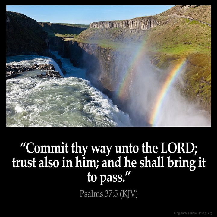 Psalms 37:5  Commit thy way unto the LORD; trust also in him; and he shall bring it to pass.  Psalms 37:5 (KJV)  from King James Version Bible (KJV Bible) http://ift.tt/1OxUBH3  Filed under: Bible Verse Pic Tagged: Bible Bible Verse Bible Verse Image Bible Verse Pic Bible Verse Picture Daily Bible Verse Image King James Bible King James Version KJV KJV Bible KJV Bible Verse Pic Picture Psalms 37:5 Verse         #KingJamesVersion #KingJamesBible #KJVBible #KJV #Bible #BibleVerse…