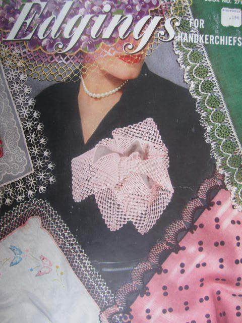 See Sally Sew-Patterns For Less - Edgings for Handkerchiefs Vintage 1951 Crochet Clark's J