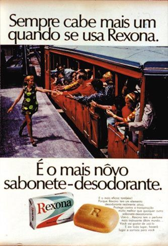 """""""Rexona"""" soap bar.The jingle """" sempre cabe mais um quando se usa Rexona"""" got very famous"""