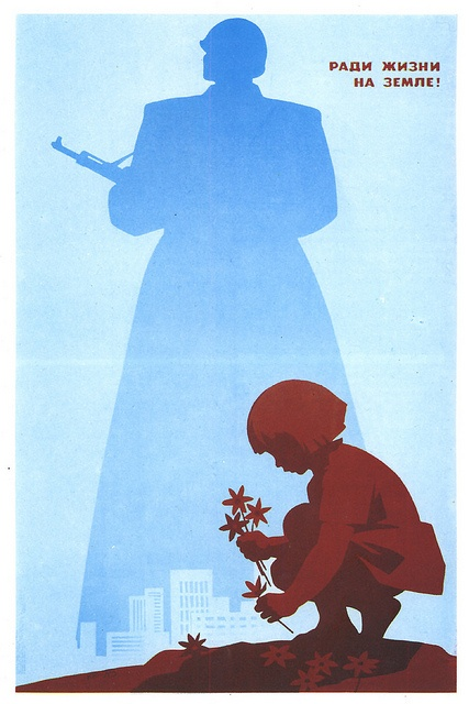 """A Soviet Era Russian """"anti-war"""" poster. ( you can always kill or threathen someone else's children, if you have an alibi)"""