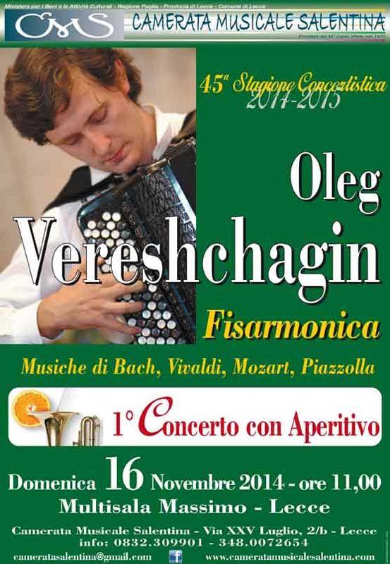 Oleg Vereshchagin in concerto per il primo appuntamento di ''Concerti con Aperitivo'' a cura della Camerata Musicale Salentina - Lecce (Le)