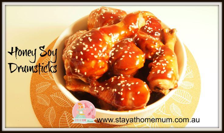 Honey Soy Chicken Drumsticks | Stay at Home Mum