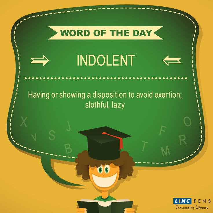 Here's our #WordOfTheDay. Do you know the opposite of #Indolent? #LincPens #EncouragingLiteracy