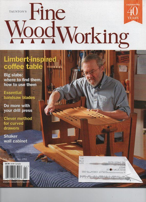 Taunton S Fine Woodworking Magazine 2016 February April October