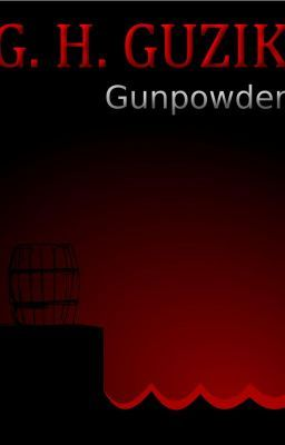 Gunpowder - Episode I - Old Friends #wattpad #adventure