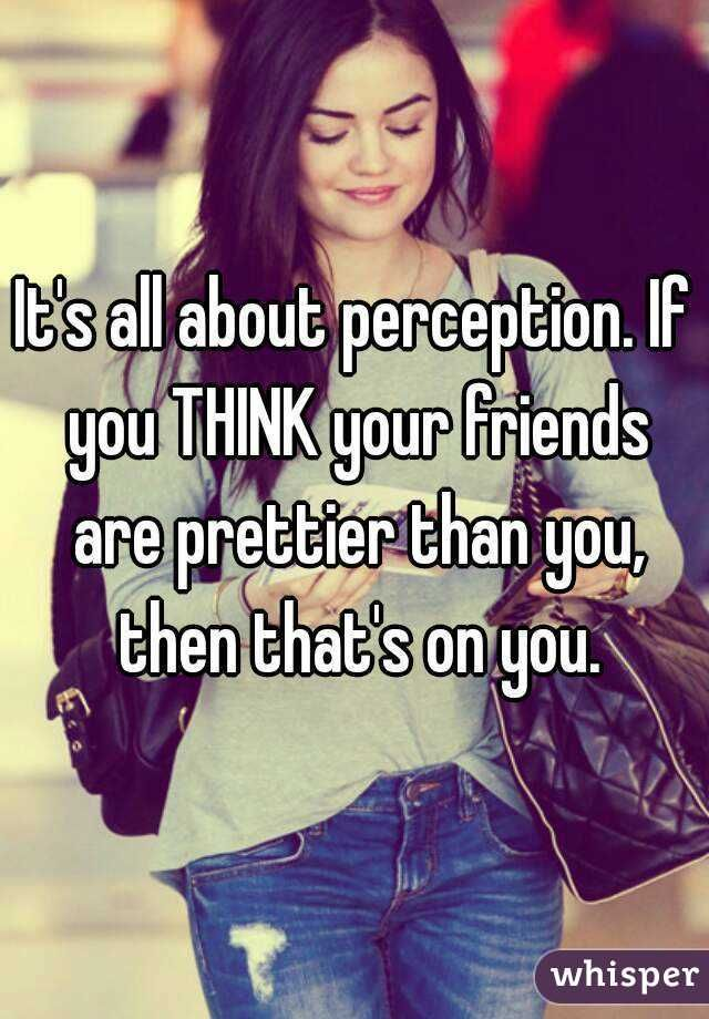 Image result for when your friends are prettier than you