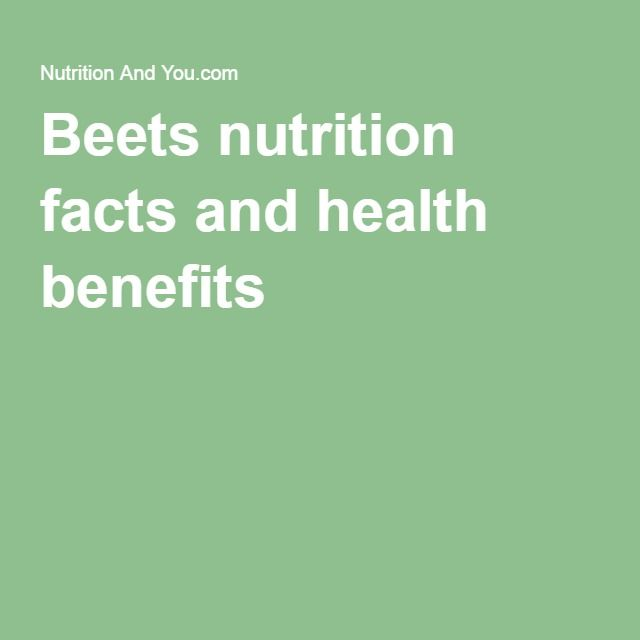 Beets nutrition facts and health benefits