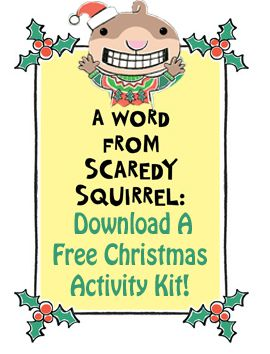 Download a FREE Scaredy Squirrel Christmas Activity Kit from @Kids Can Press