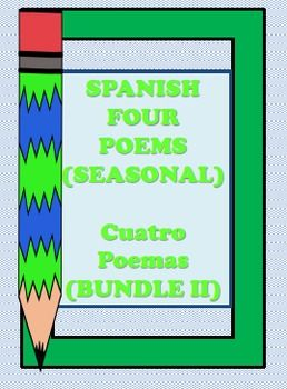 This my second bundle of SPANISH Seasonal Poems.  All four seasonal poems one for each season.  The opportunities for this file is endless.  Students could be using this every season or they can use them all at once and compare the poetic devices in each poem.