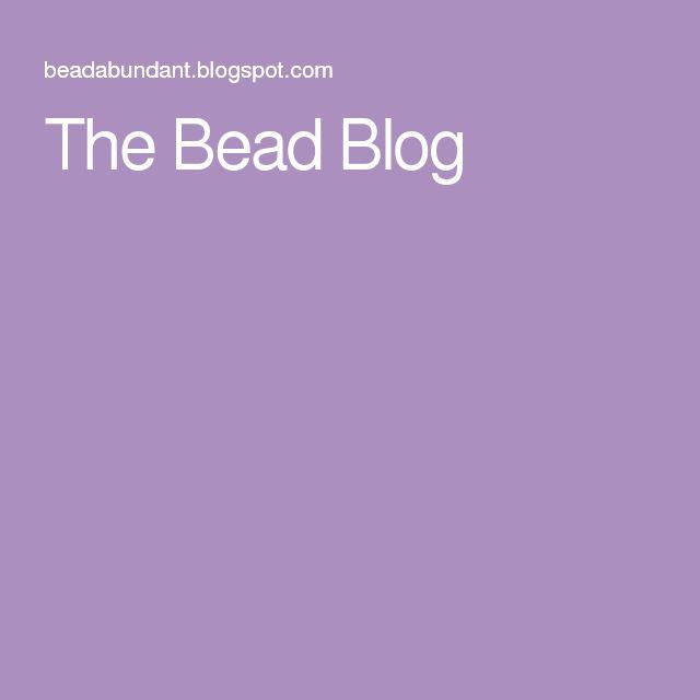 The Bead Blog